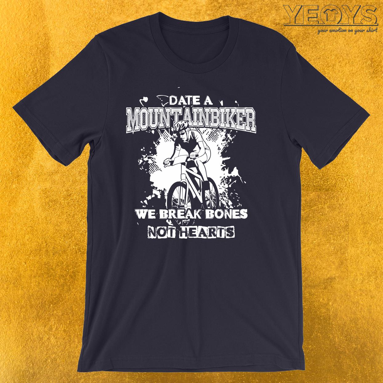 Date A Mountainbiker T-Shirt