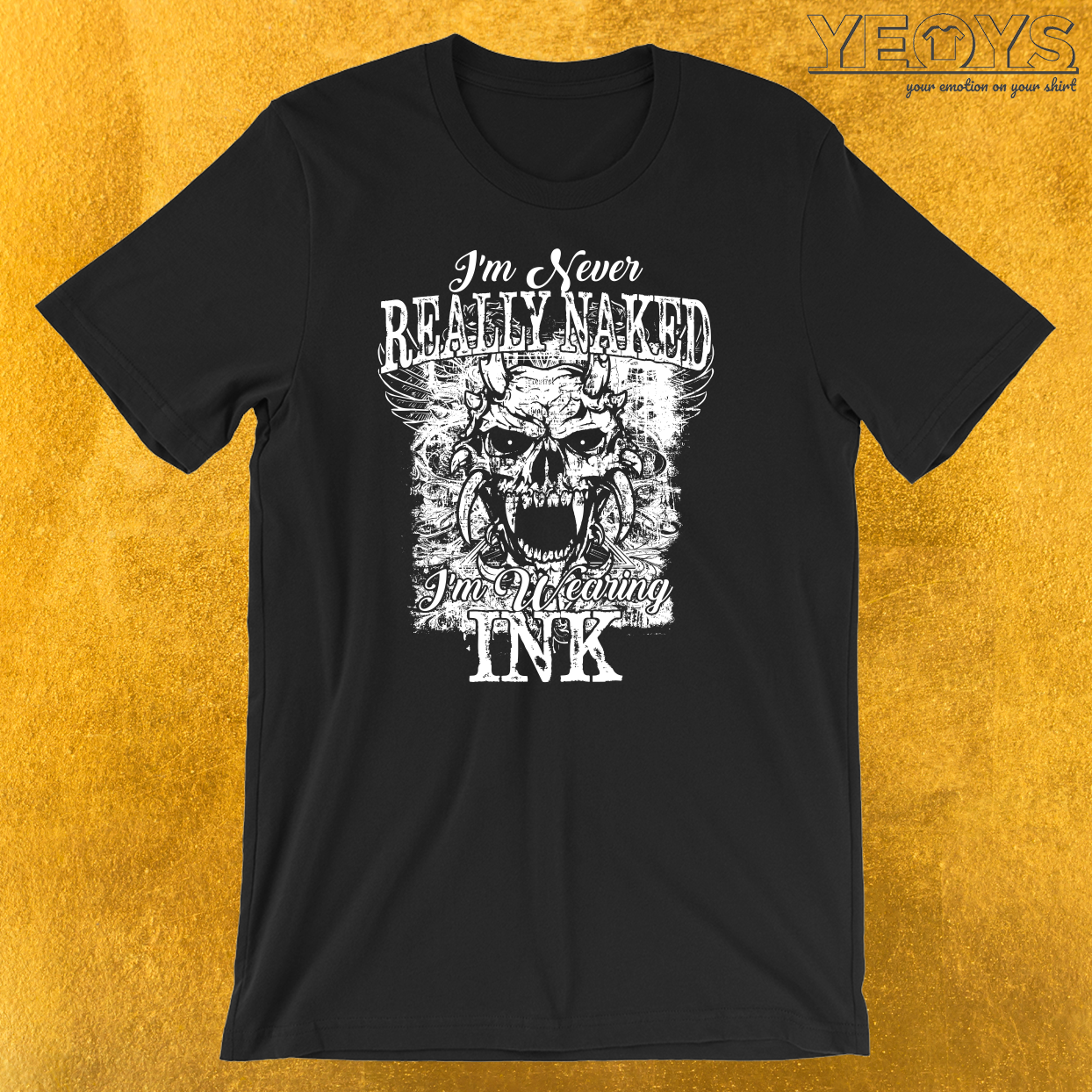 I'm Never Really Naked T-Shirt