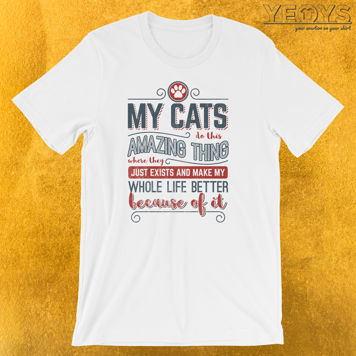 My Cats Do This Amazing Thing T-Shirt