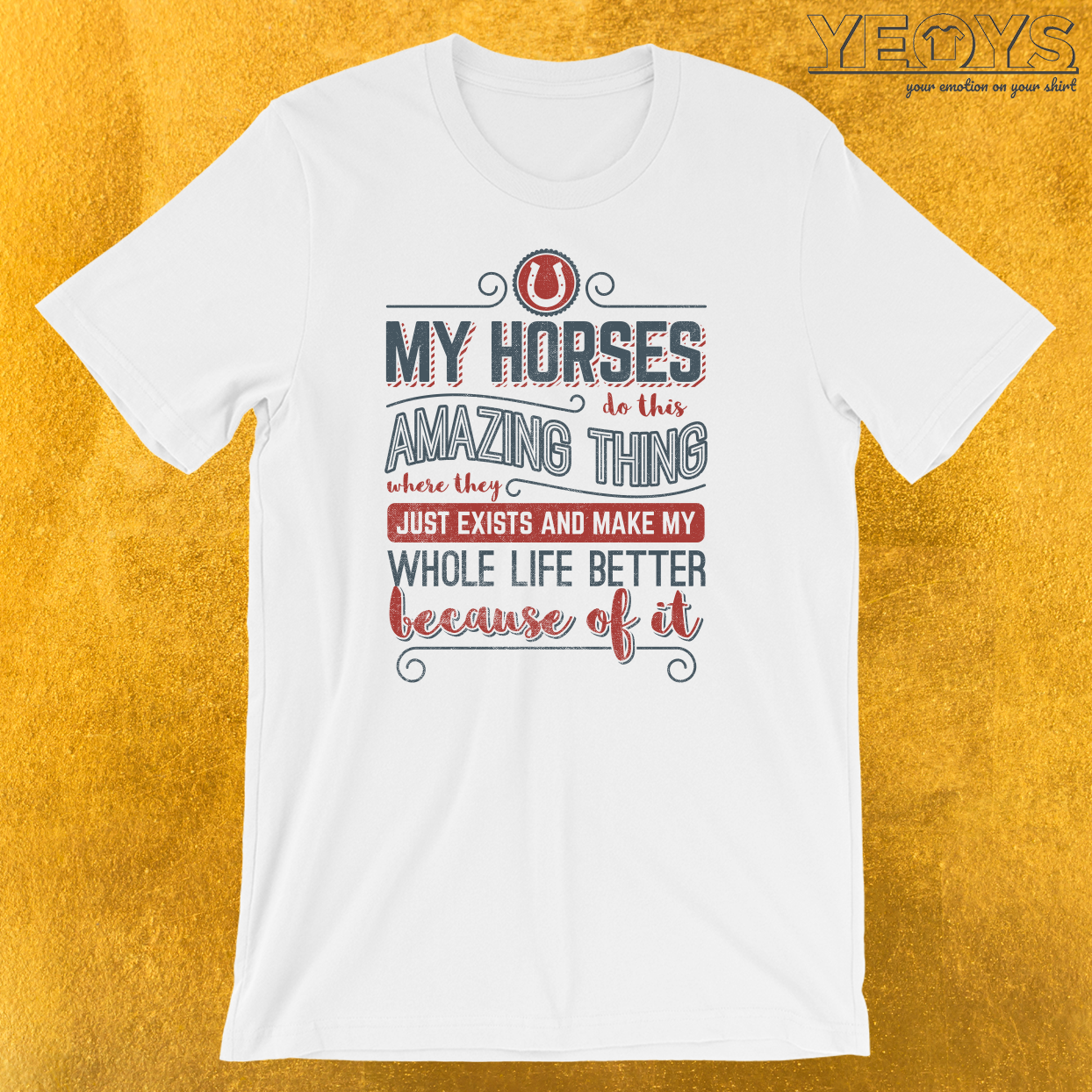 My Horses Do This Amazing Thing T-Shirt
