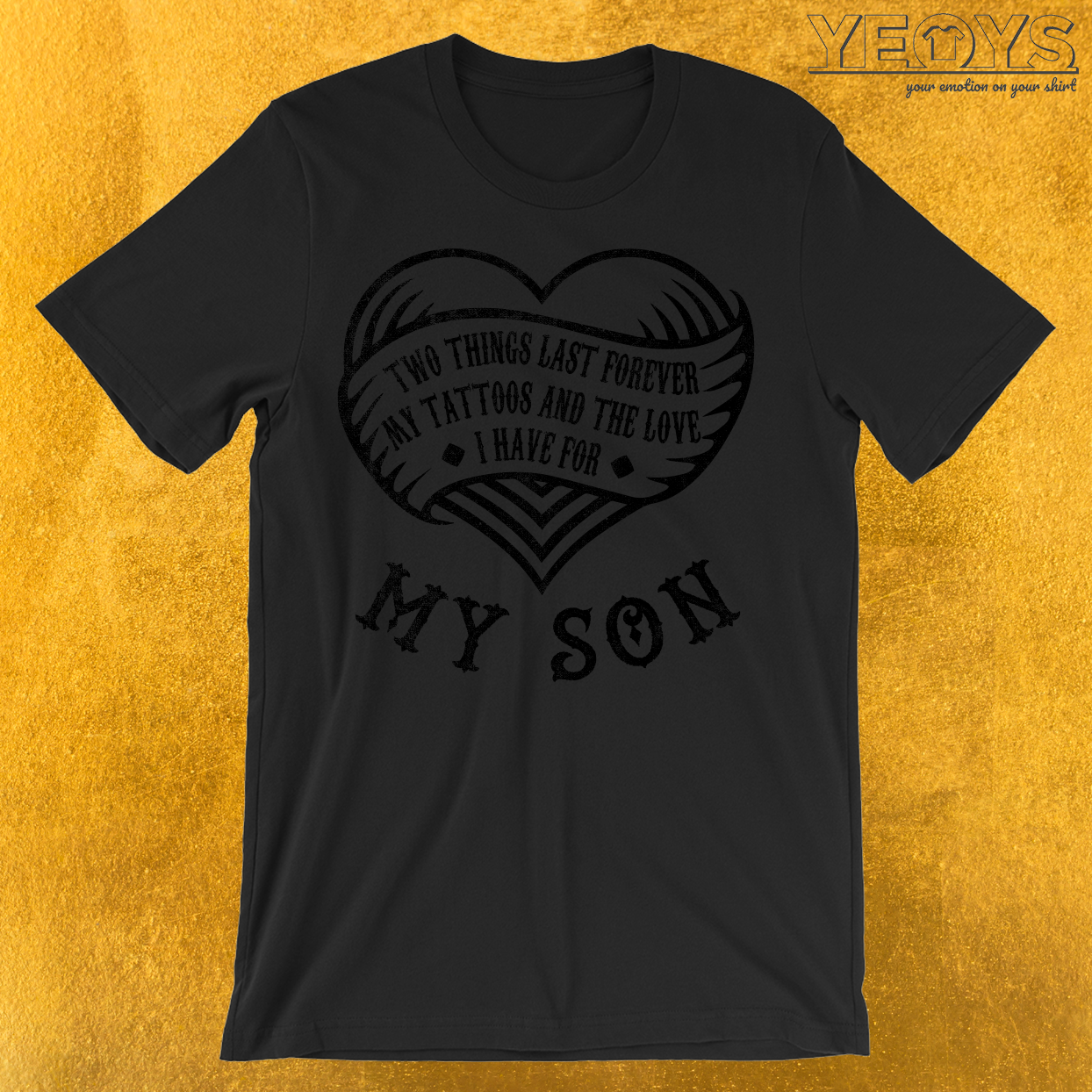 Tattoos And Love My Son T-Shirt