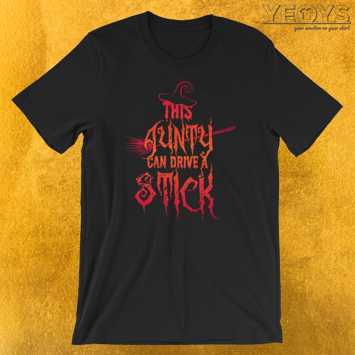 This Aunty Can Drive A Stick T-Shirt