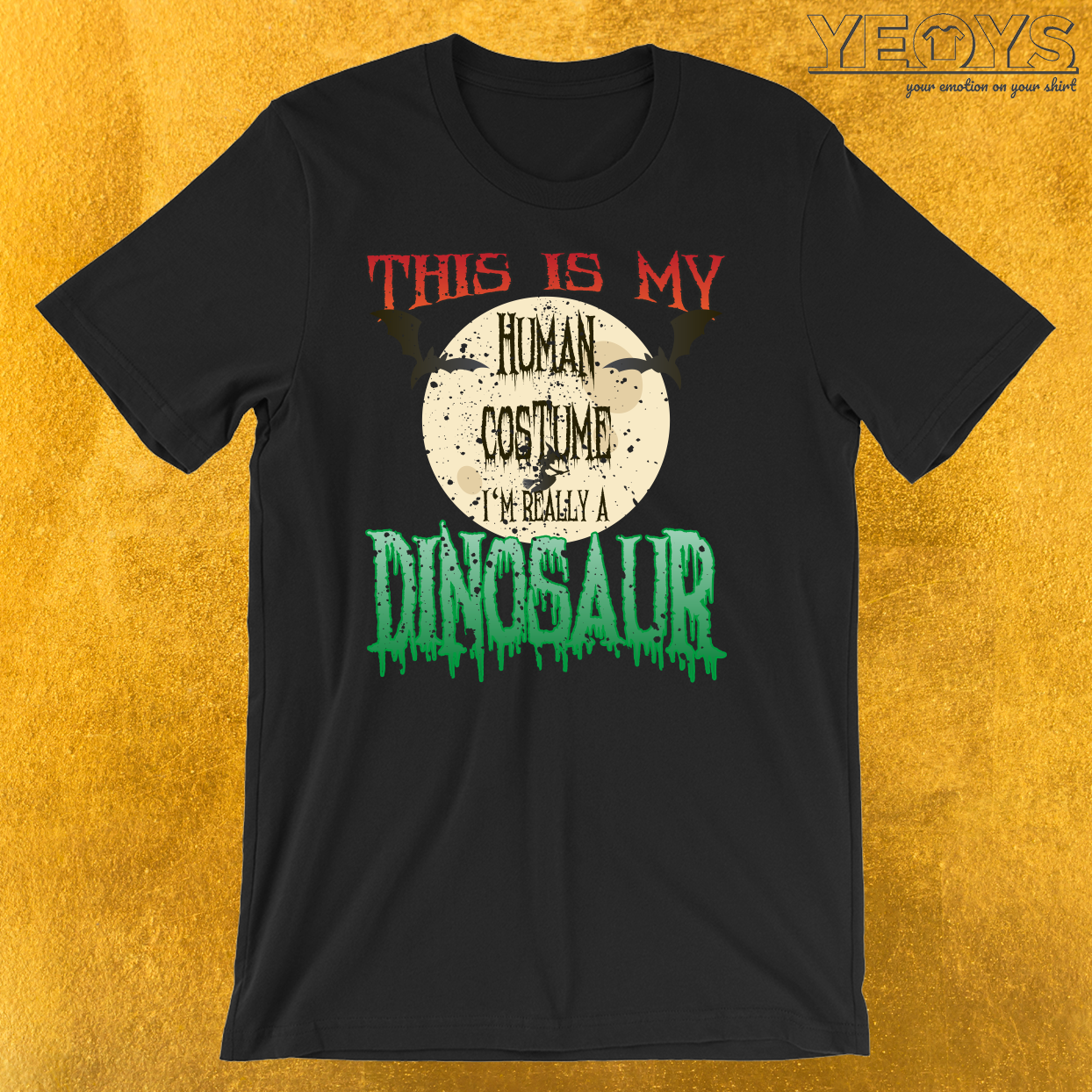 This Is My Human Costume I'm Really A Dinosaur T-Shirt