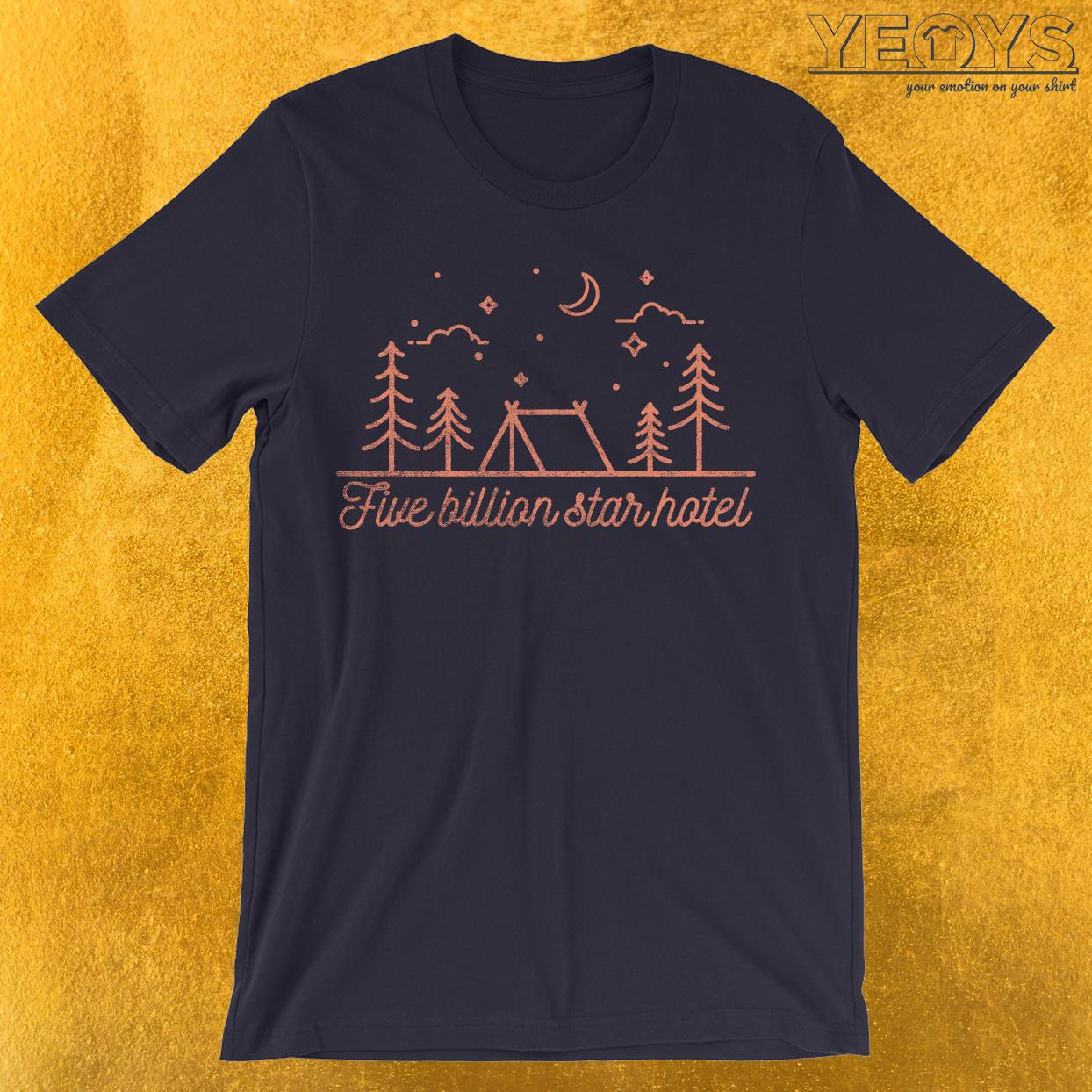 Five Billion Star Hotel T-Shirt