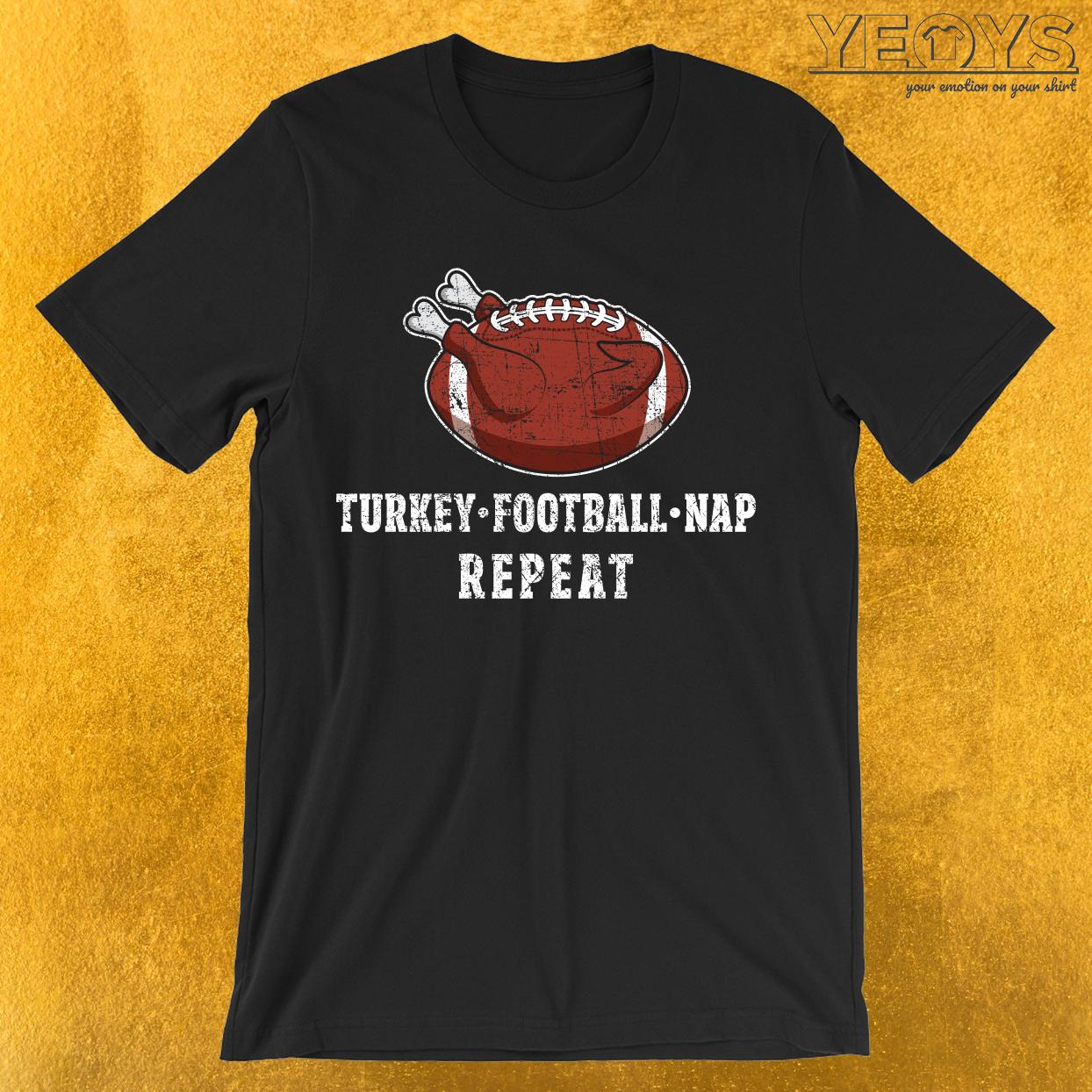 Turkey Football Nap Repeat T-Shirt