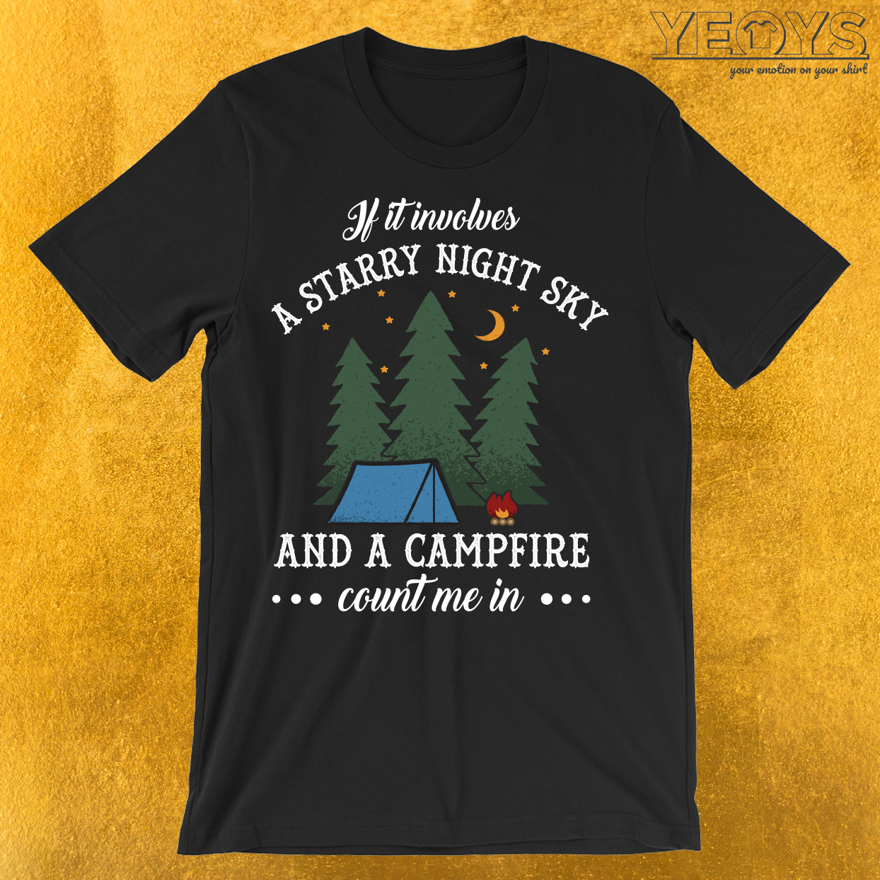Count Me In Starry Night And A Campfire T-Shirt