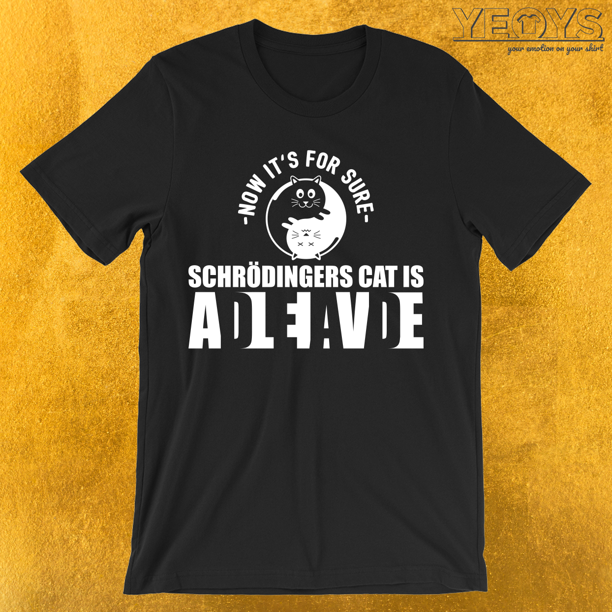 Schrödingers Cat Is Dead Alive T-Shirt