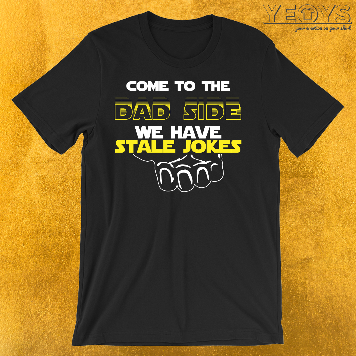 Come To The Dad Side We Have Stale Jokes T-Shirt