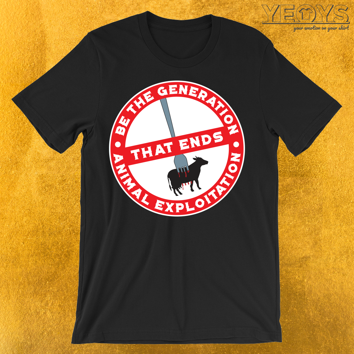 Gerneration That Ends Animal Explotation T-Shirt