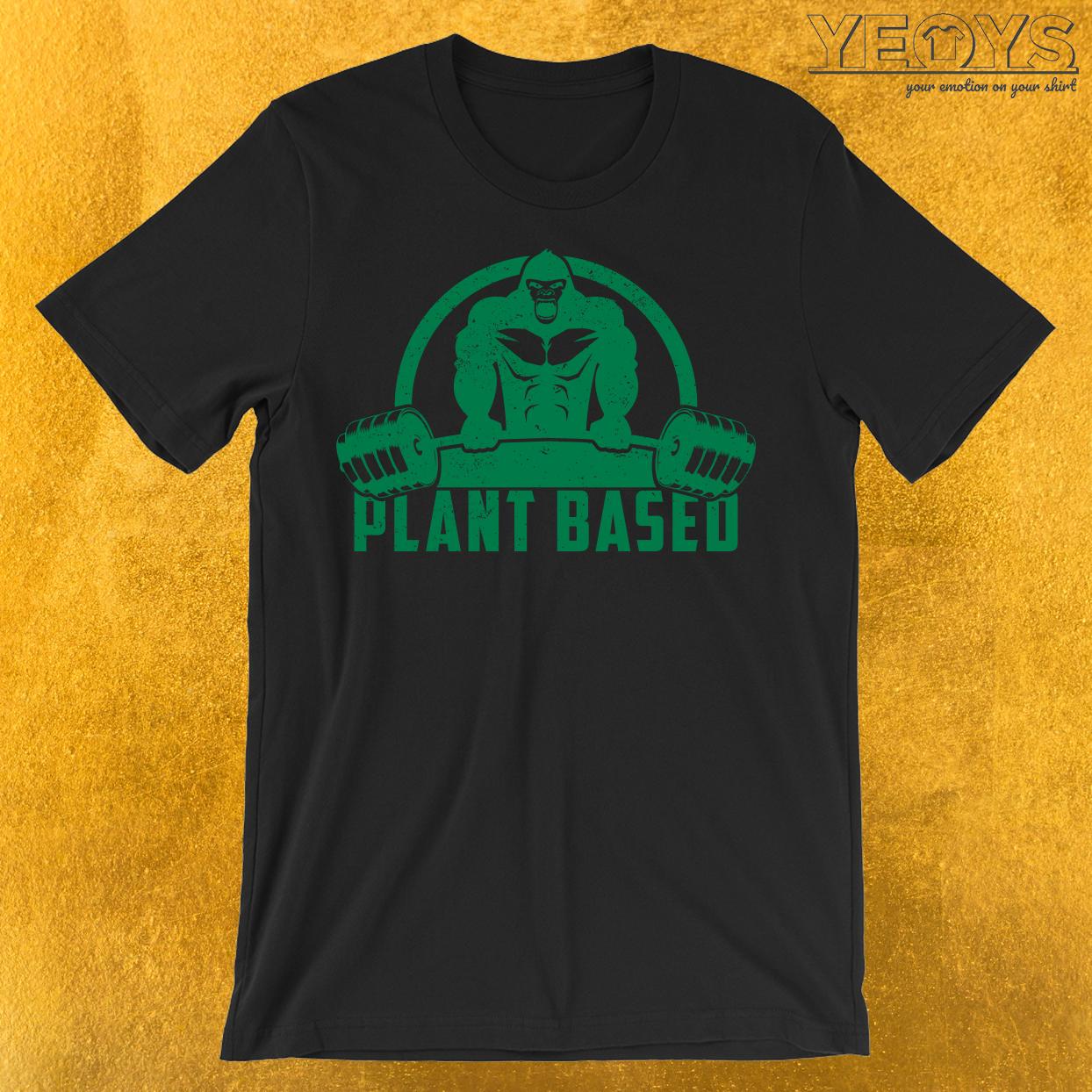 Plant Based Vegan Gorilla T-Shirt