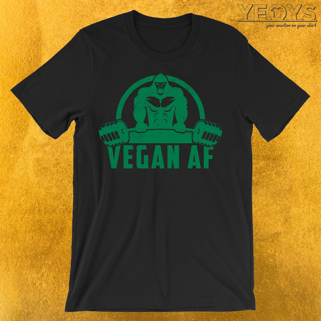 Vegan AF Muscle Gorilla T-Shirt