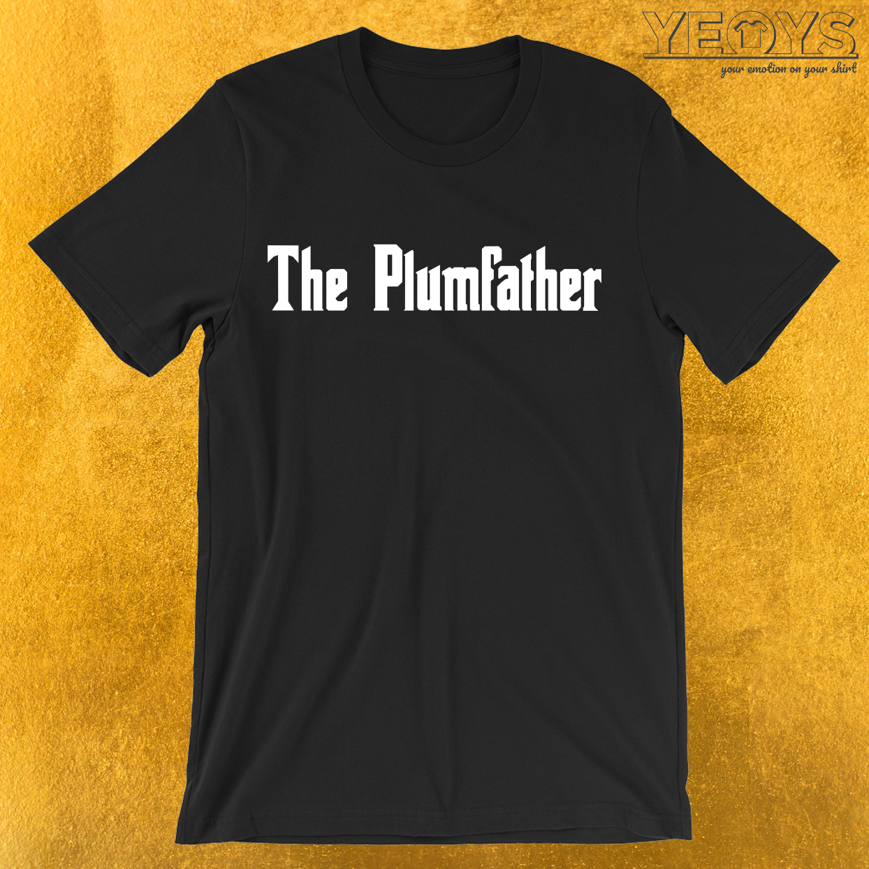 The Plumfather Funny Plumber Pun T-Shirt