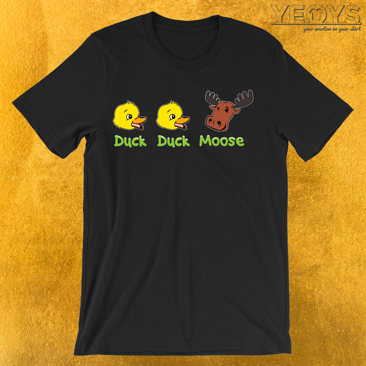 Duck Duck Moose Party Game T-Shirt