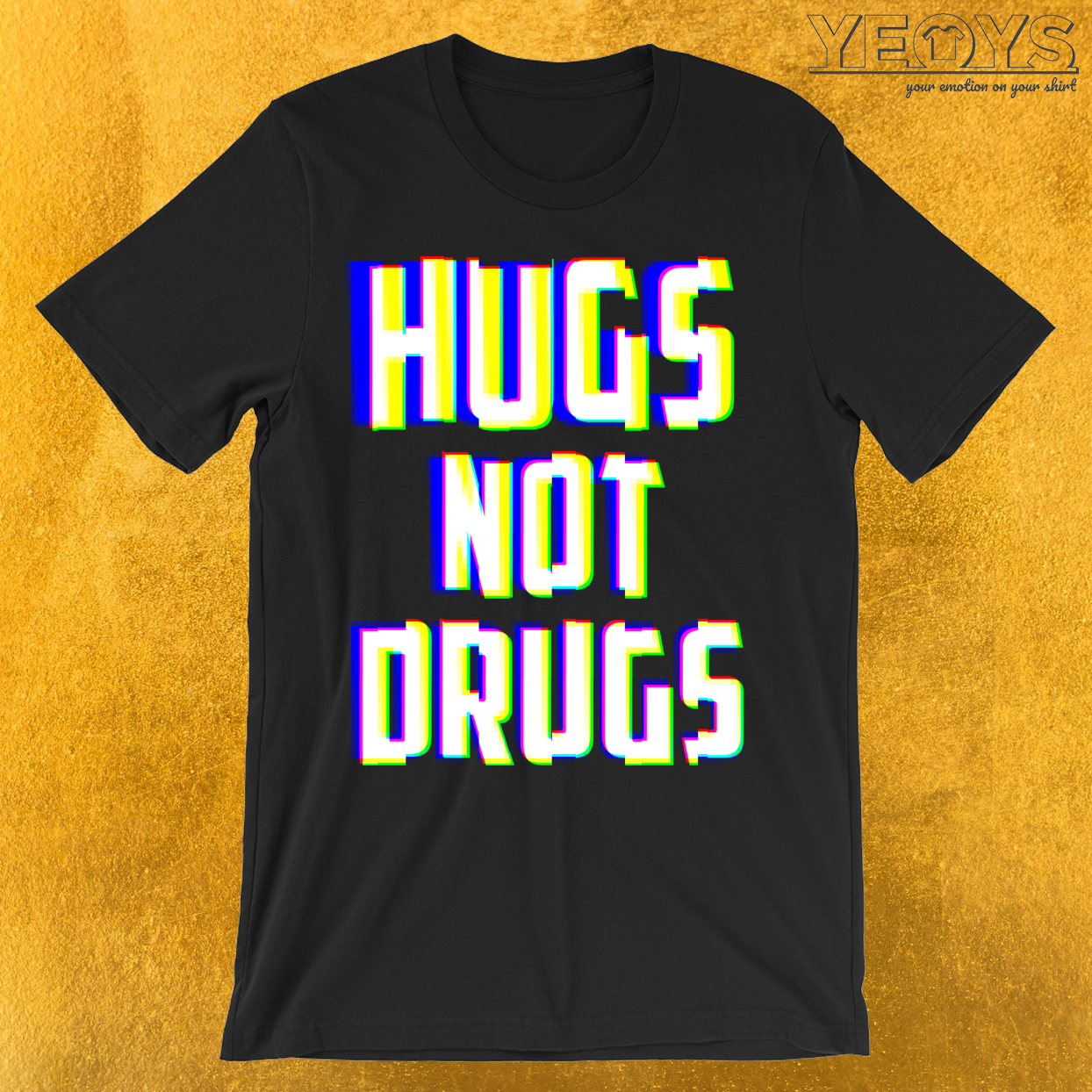 Hugs Not Drugs TV Glitch Effect T-Shirt