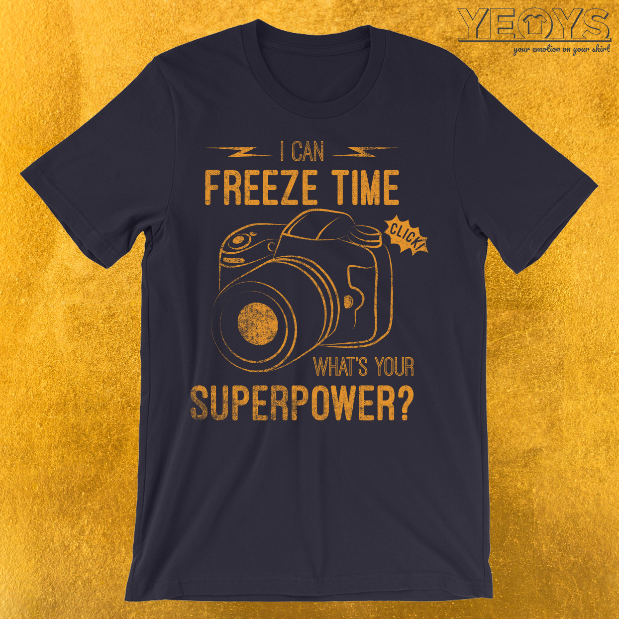 I Can Freeze Time Superpower T-Shirt