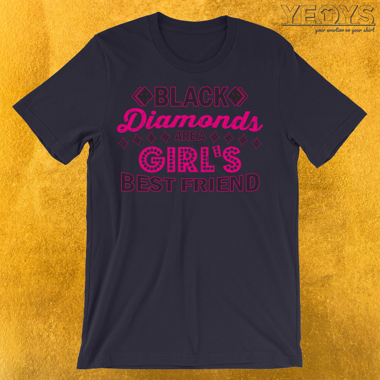Black Diamonds Girl's Best Friend T-Shirt