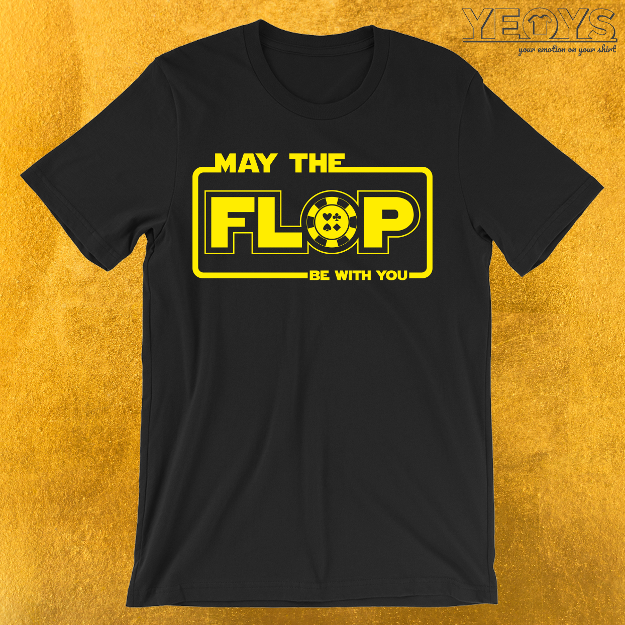 May The Flop Be With You T-Shirt