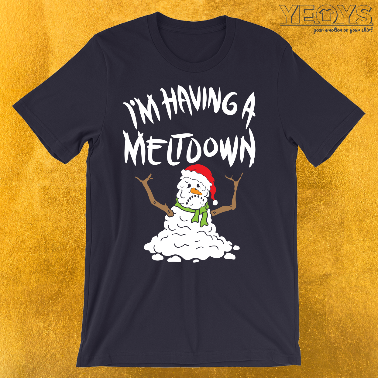 Funny Winter I'm Having A Meltdown T-Shirt