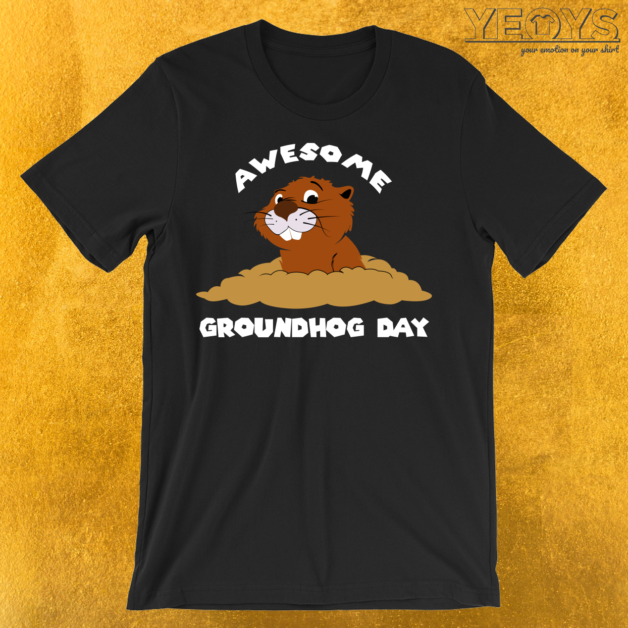 Awesome Groundhog Day T-Shirt