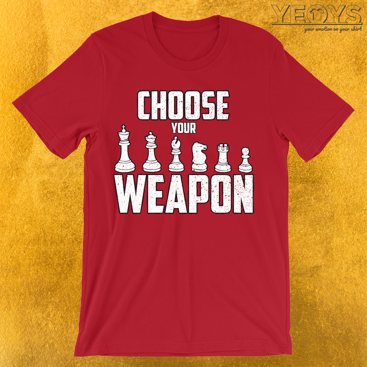 Choose Your Weapon Chess Figures T-Shirt