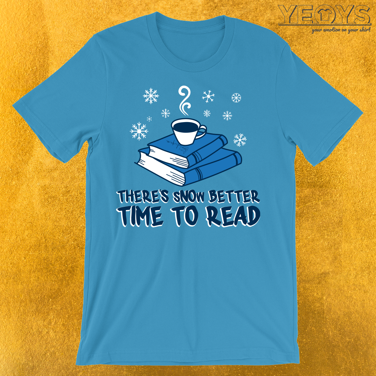 There's Snow Better Time To Read T-Shirt