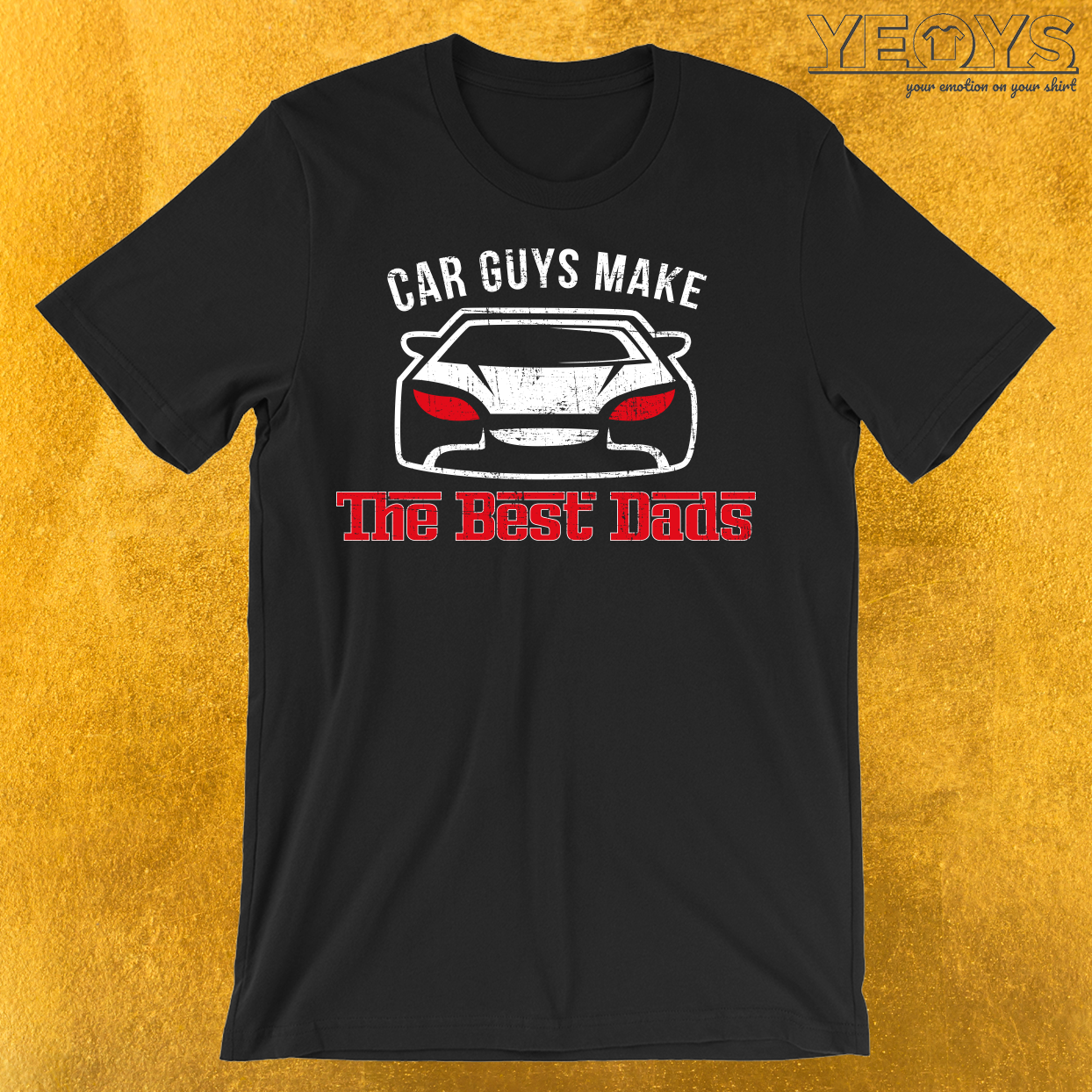 Car Guys Make The Best Dads T-Shirt