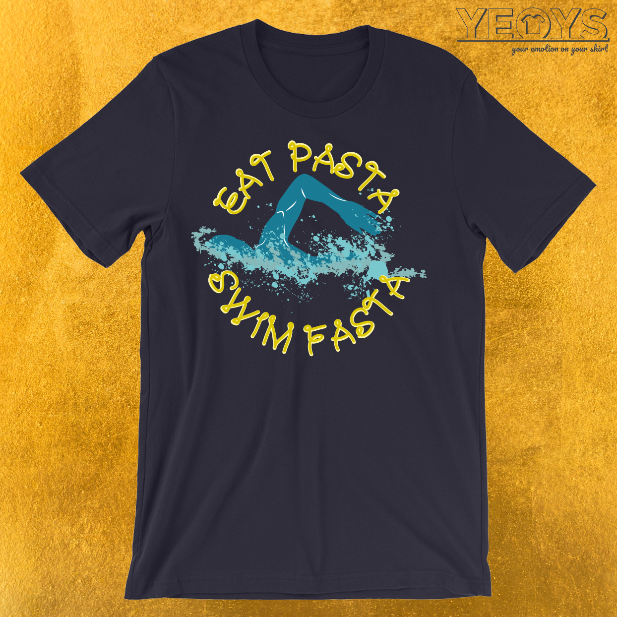 Eat Pasta Swim Fasta Swimming Pun T-Shirt