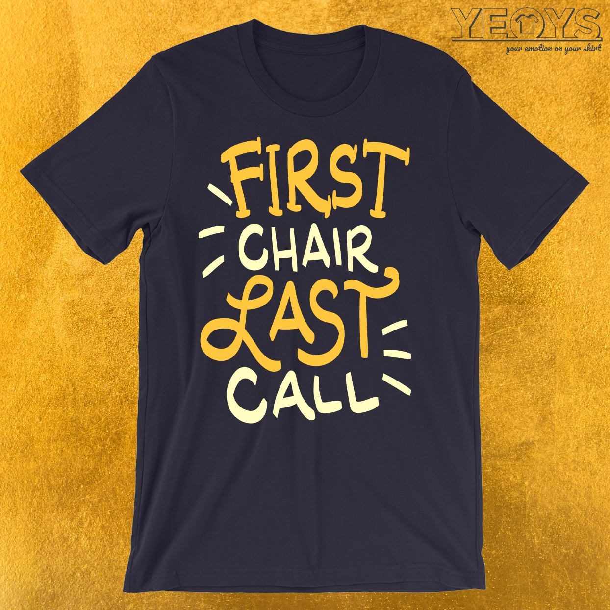 First Chair Last Call Skiing Quote T-Shirt
