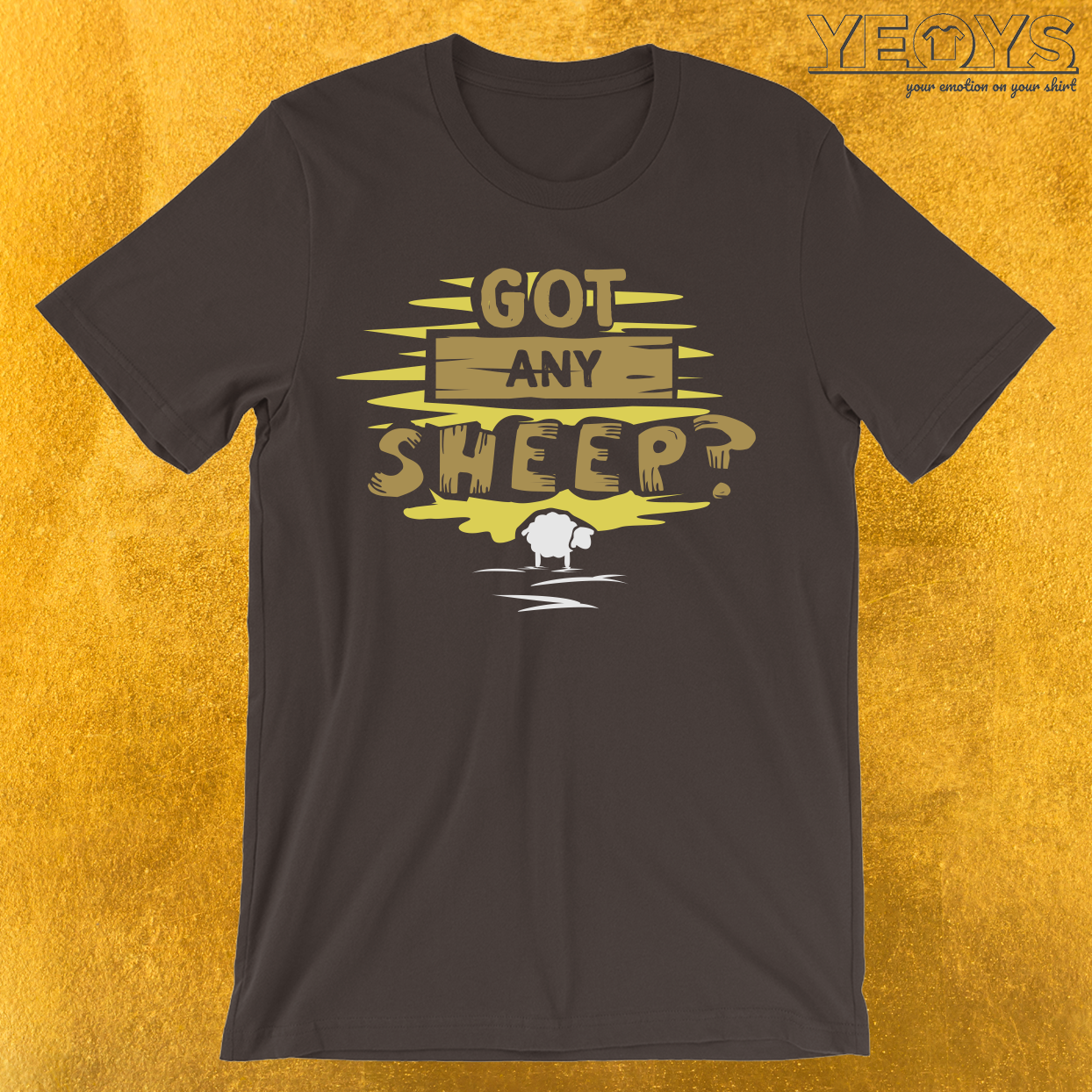 Got any sheep? T-Shirt