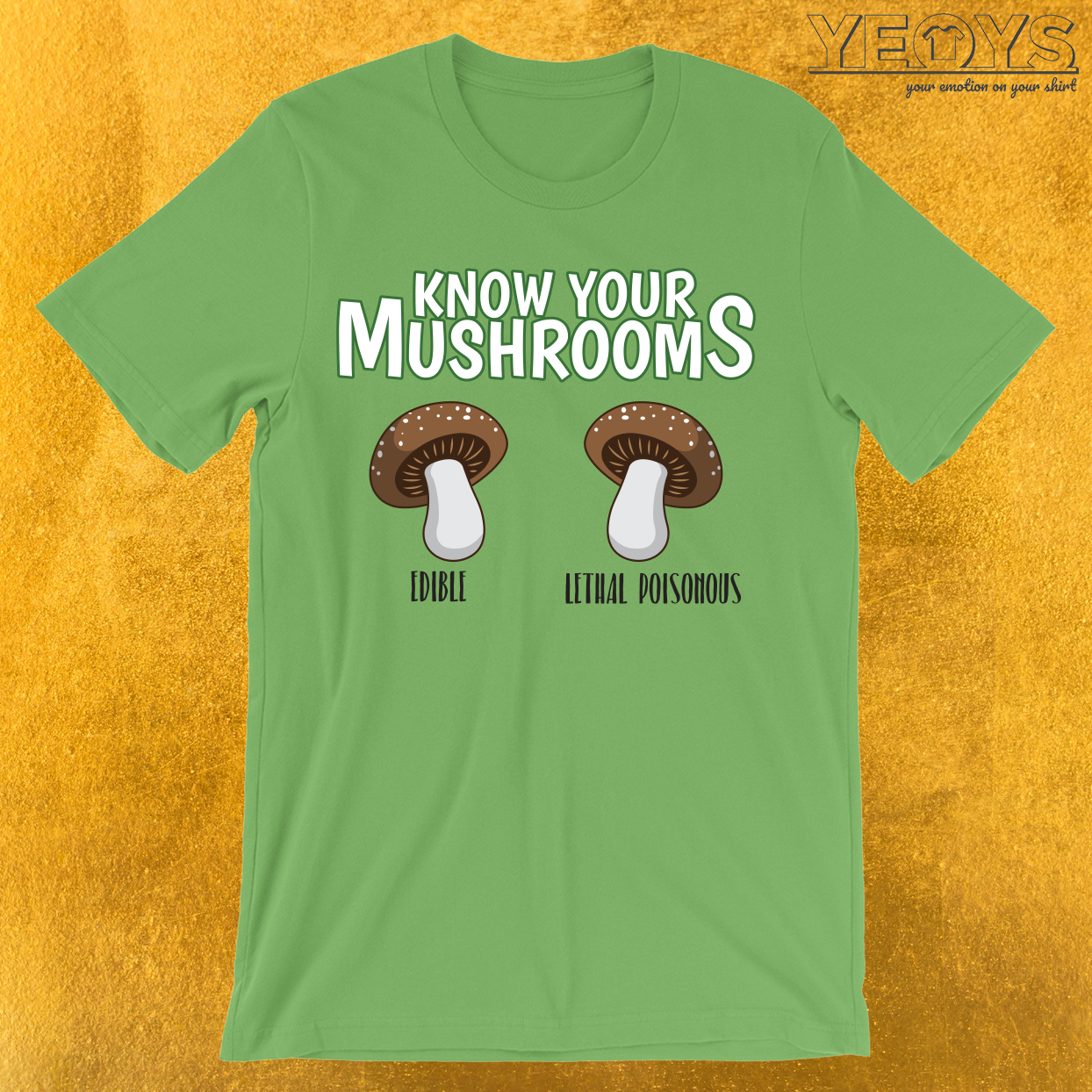 Know Your Mushrooms Edible Lethal Poisonous T-Shirt