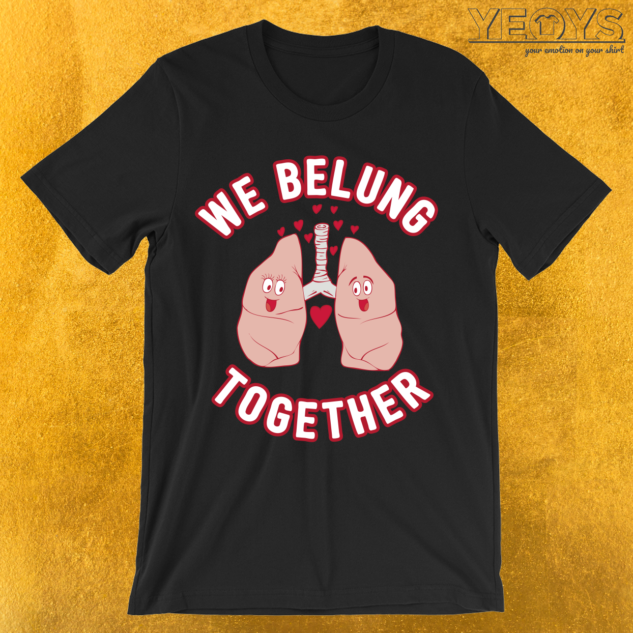 We Belung Together T-Shirt