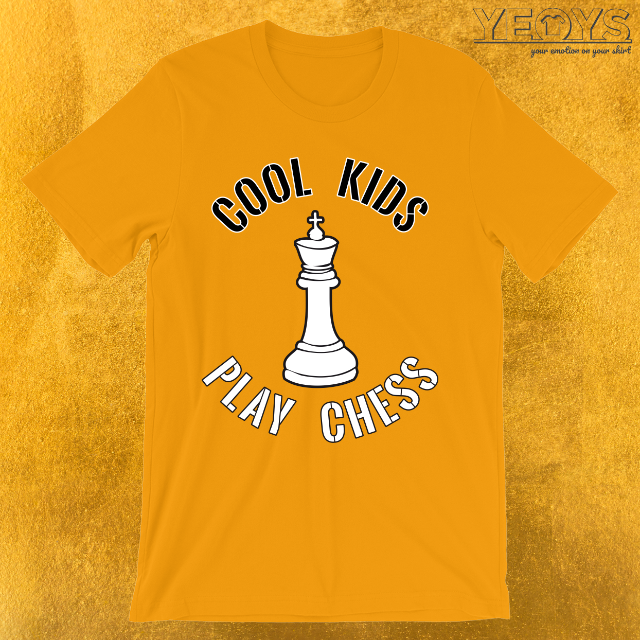 Cool Kids Play Chess King Piece T-Shirt