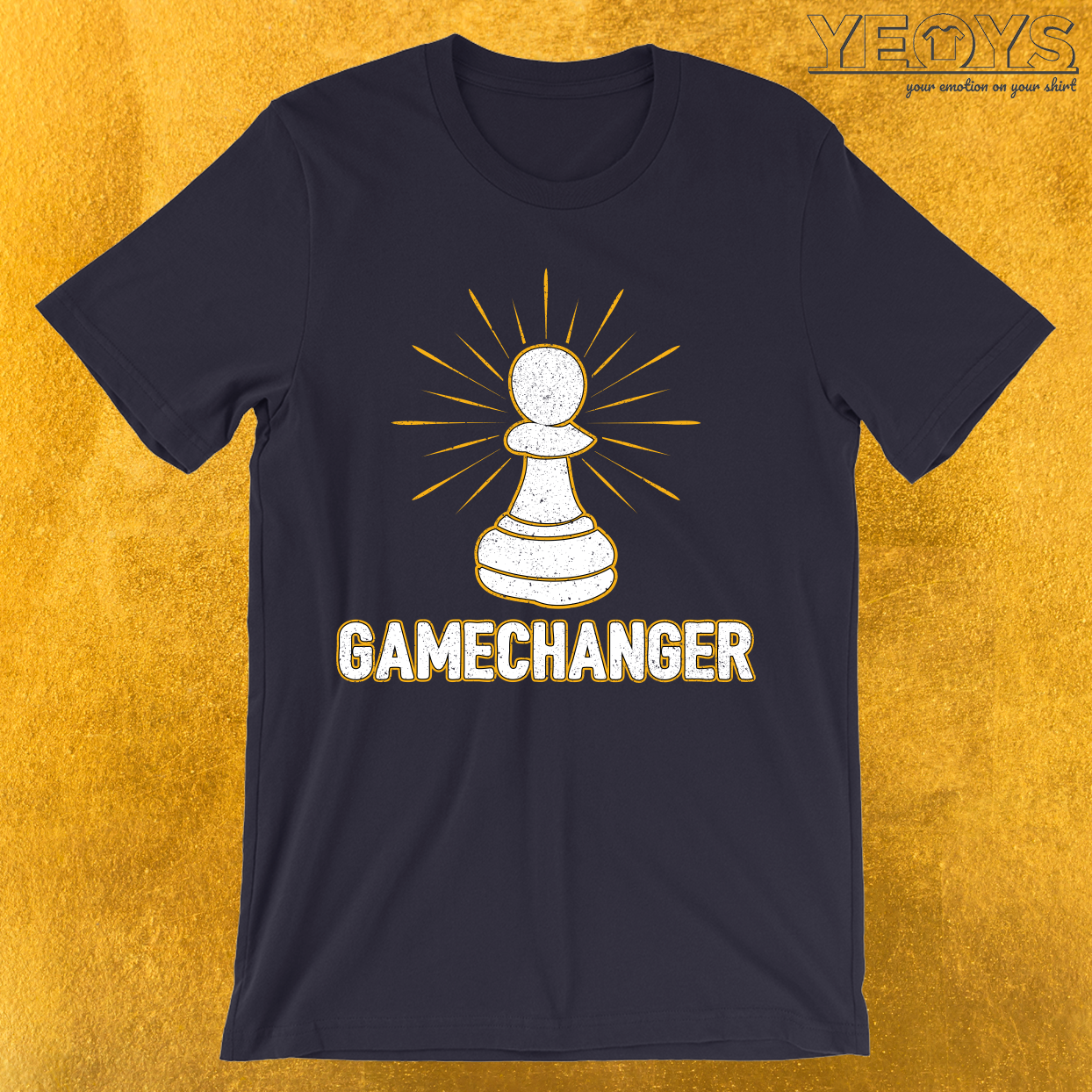 Game Changer Pawn Chess Piece T-Shirt