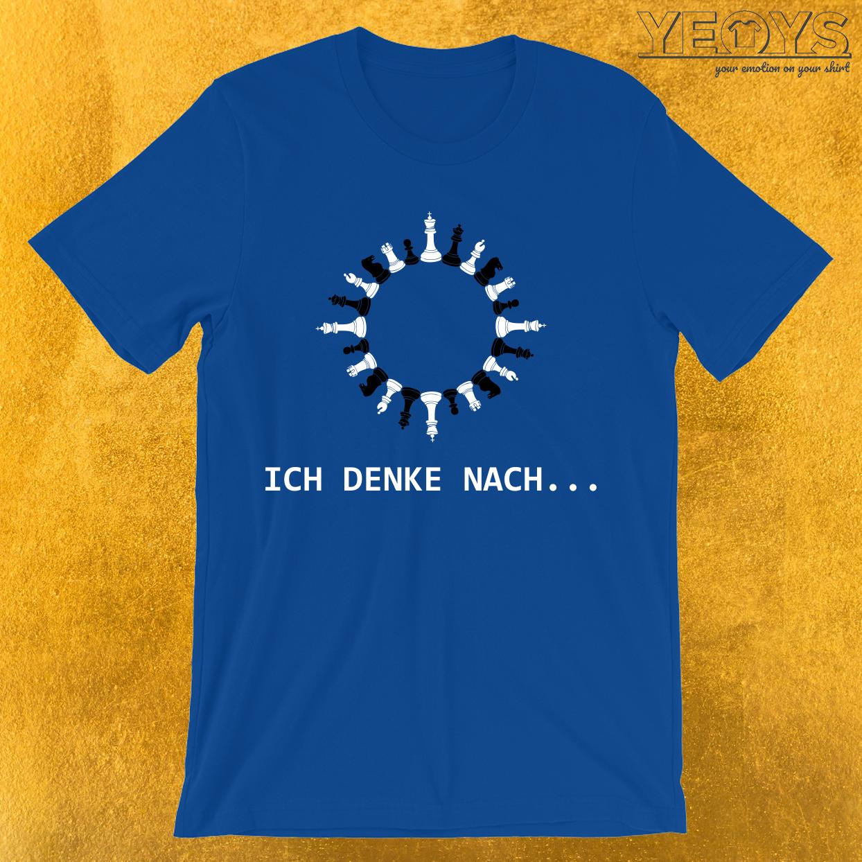 Ich Denke Nach Schach Figuren T-Shirt