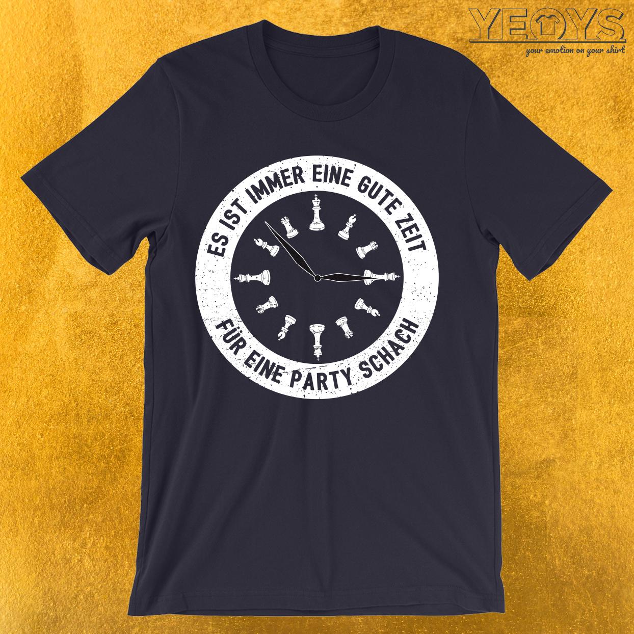 Gute Zeit Für Eine Partie Schach T-Shirt