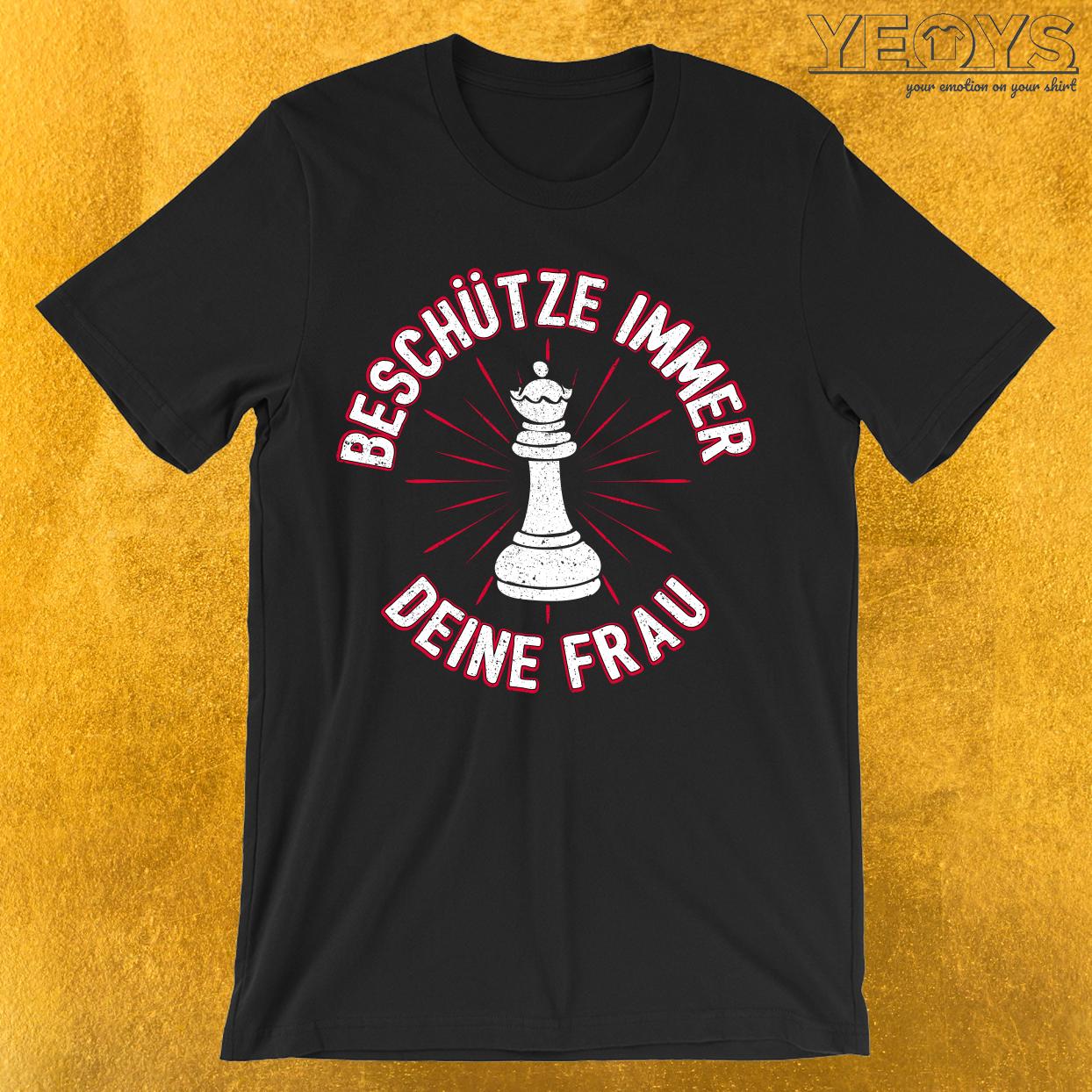Beschütze Immer Deine Frau Dame Schach Figur T-Shirt
