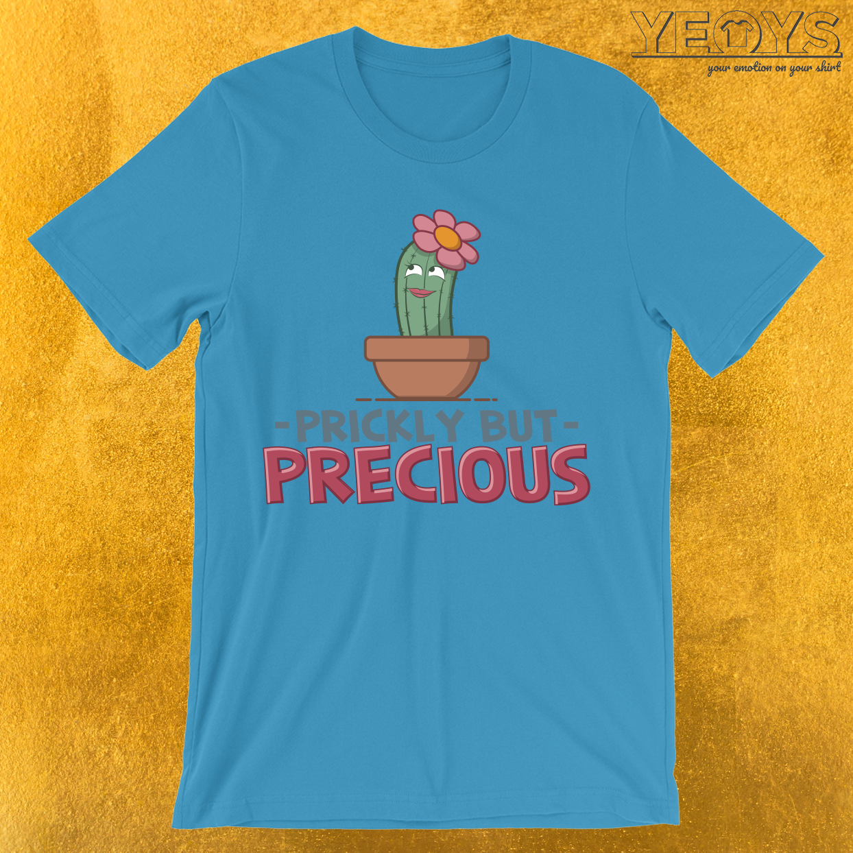 Prickly But Precious T-Shirt