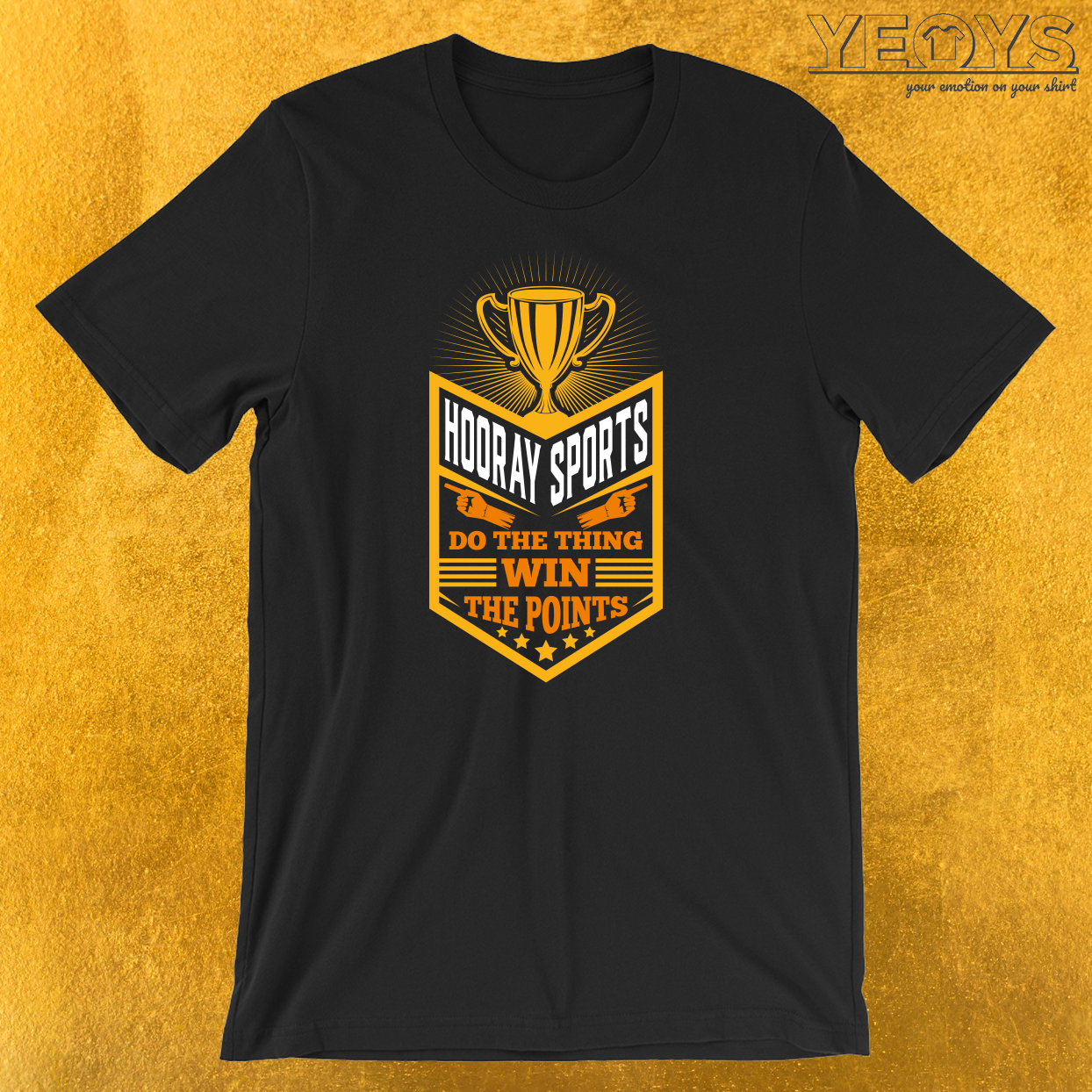 Hooray Sports Do The Thing Win Points T-Shirt