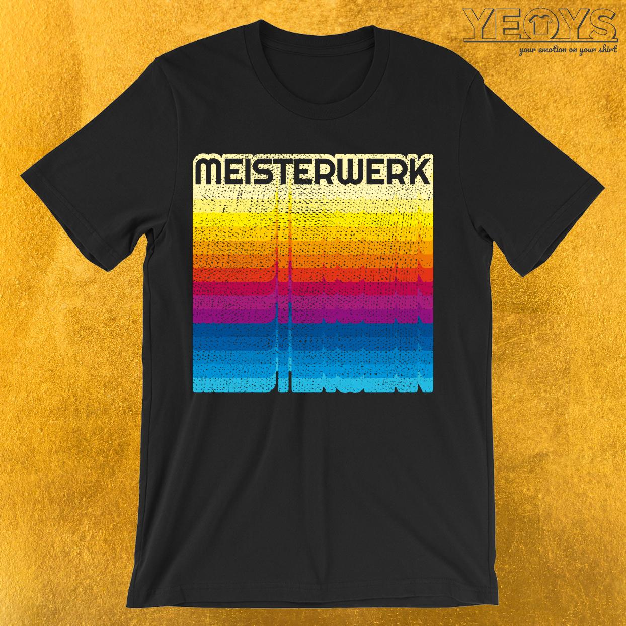 Meisterwerk T-Shirt