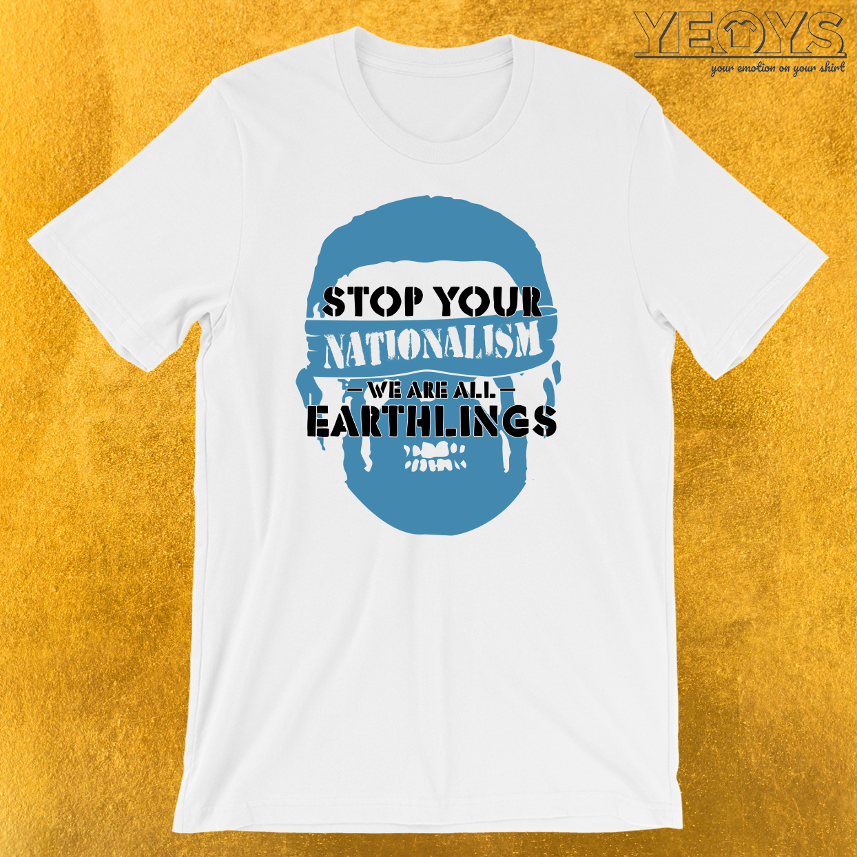 Stop Nationalism We Are Earthlings T-Shirt