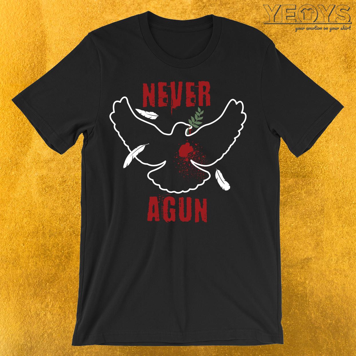 Never Agun T-Shirt