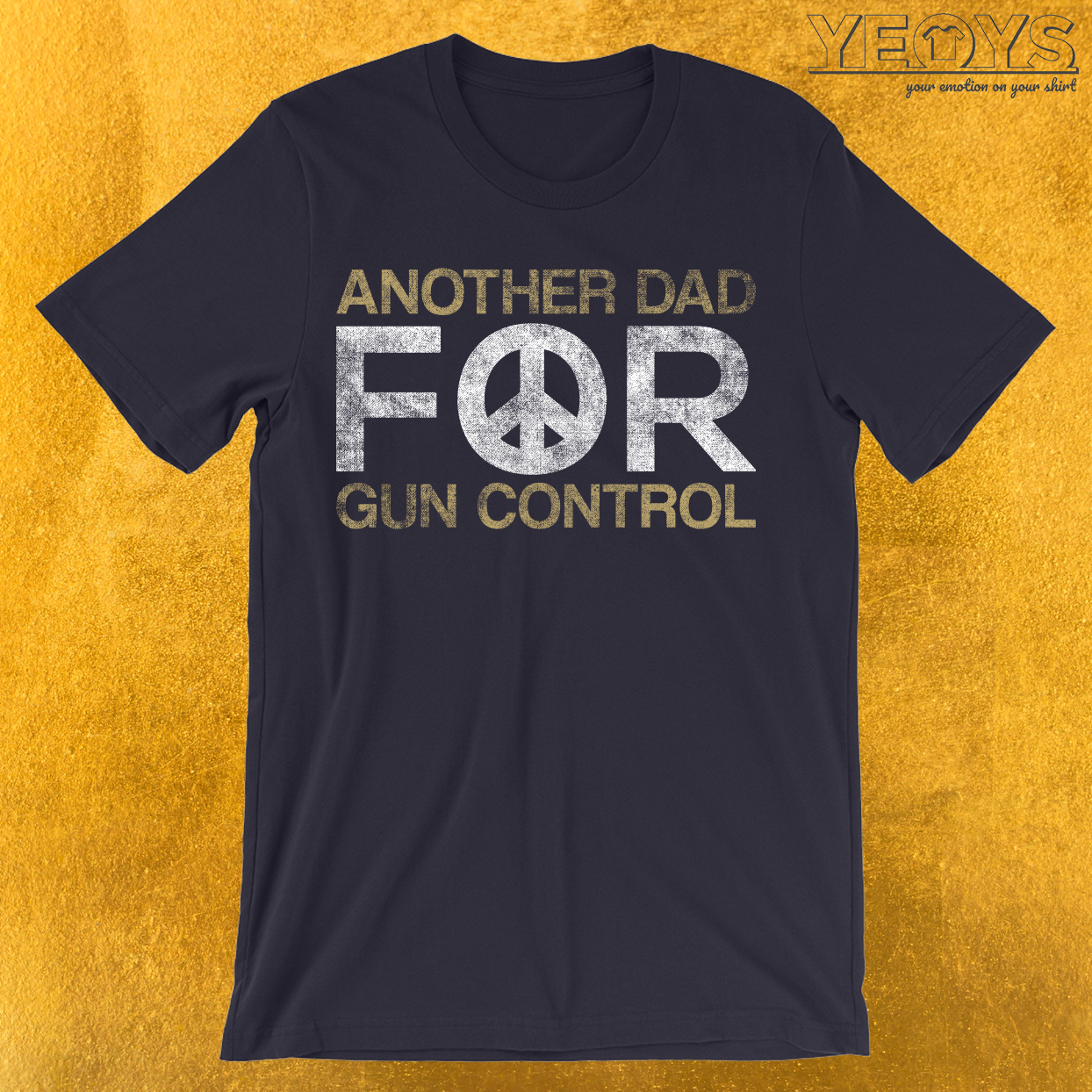 Another Dad For Gun Control T-Shirt