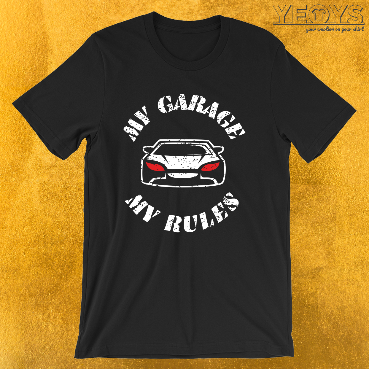 My Garage My Rules – Funny Car Pun Tee