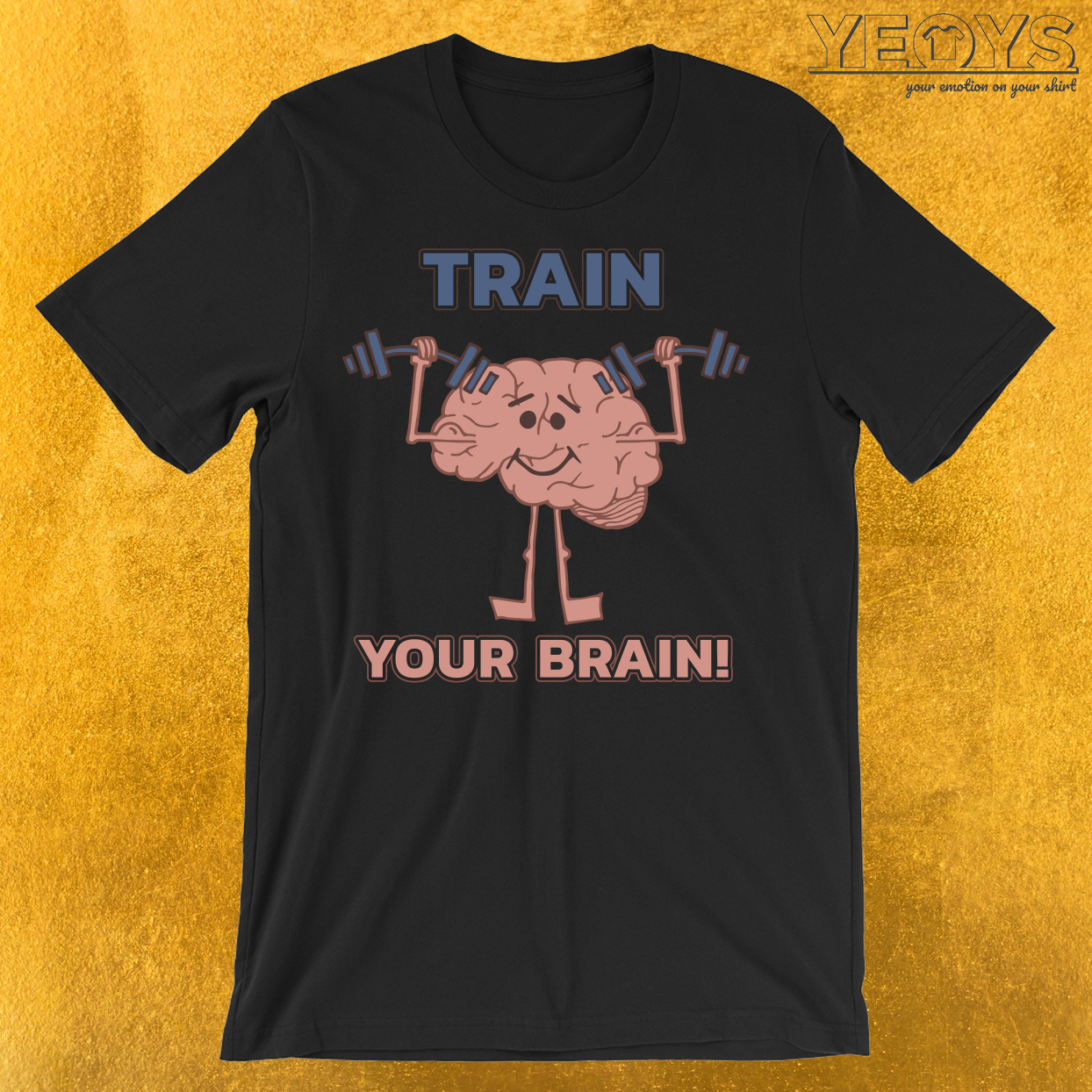 Train Your Brain T-Shirt