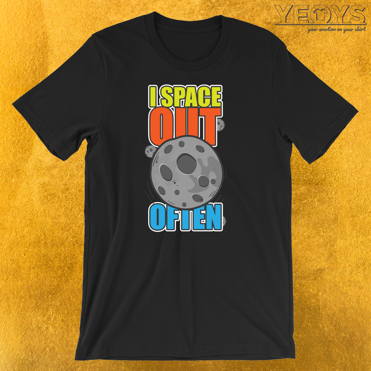 I Space Out Often T-Shirt