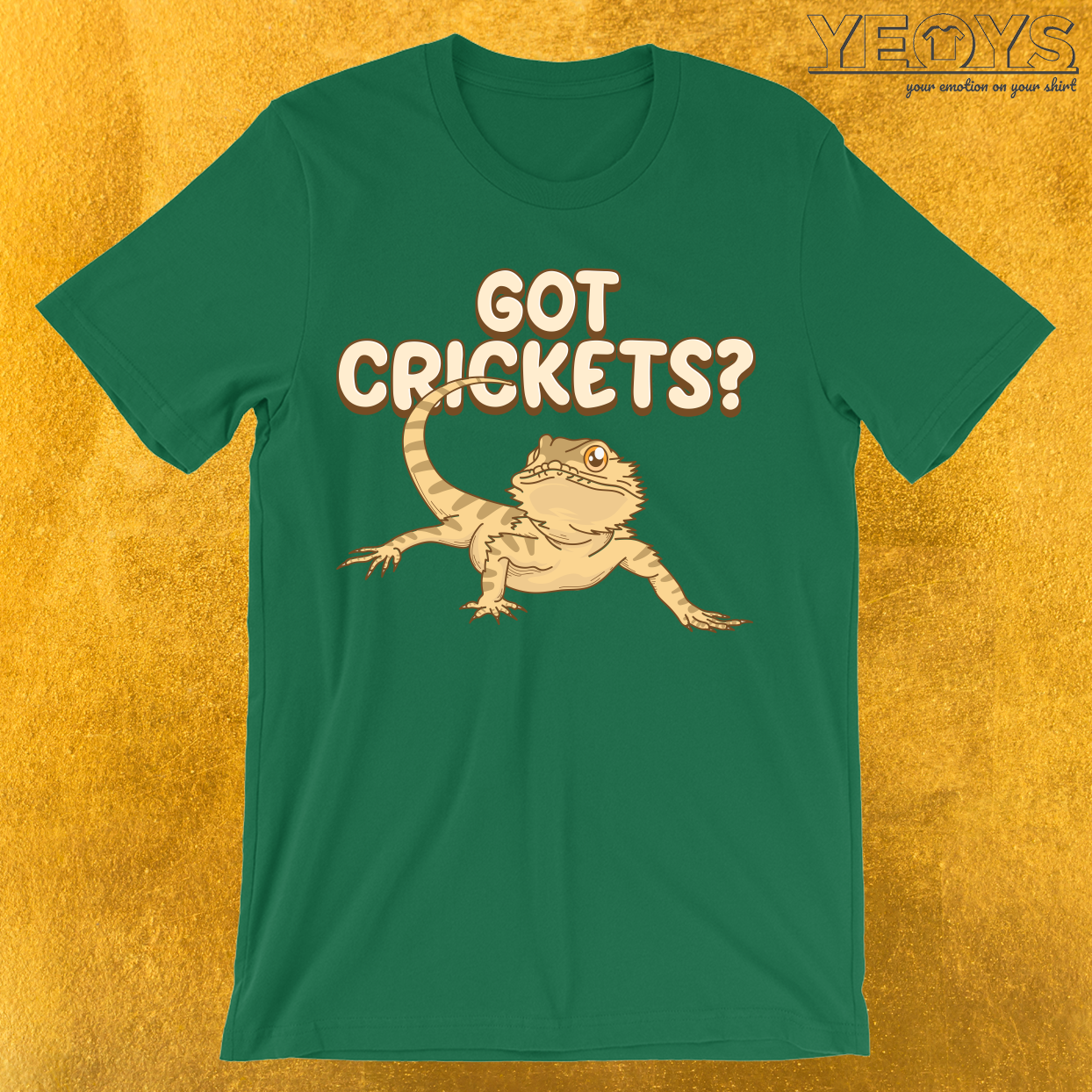 Got Crickets T-Shirt