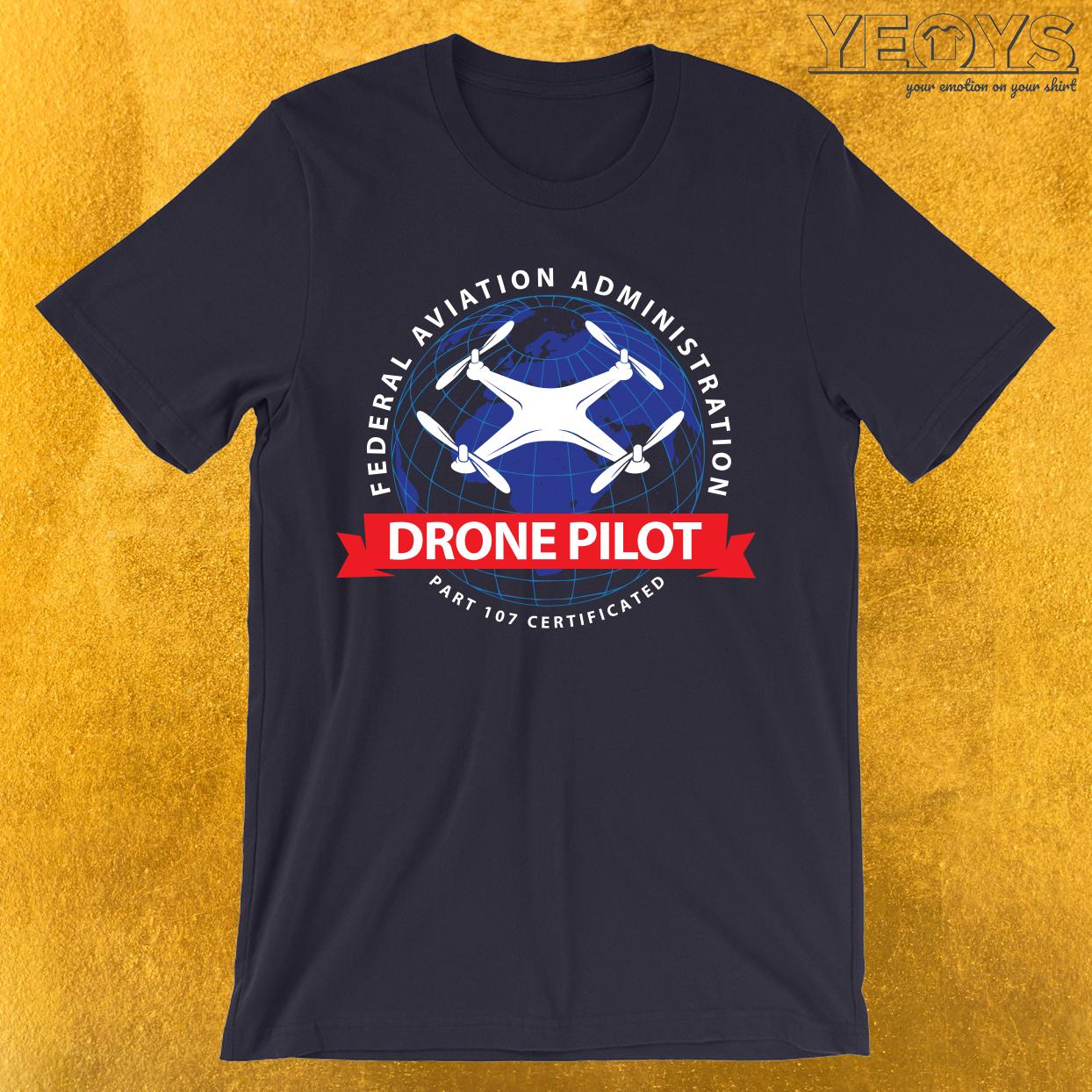 Certified Drone Pilot T-Shirt