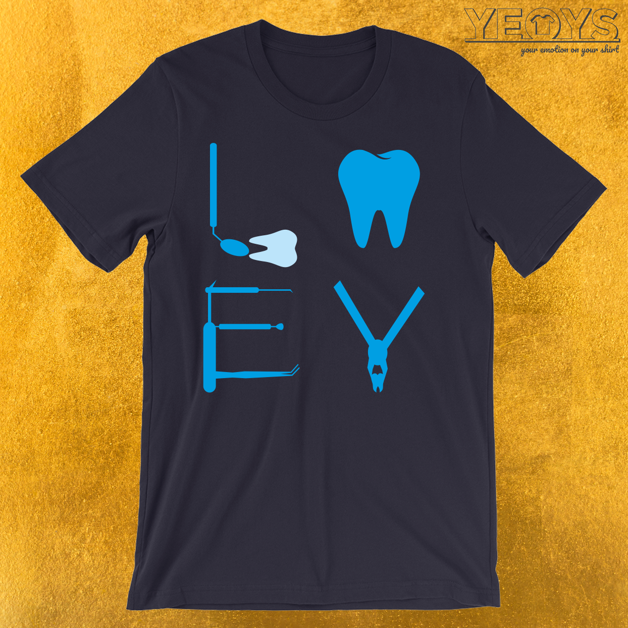 Dentist Love T-Shirt