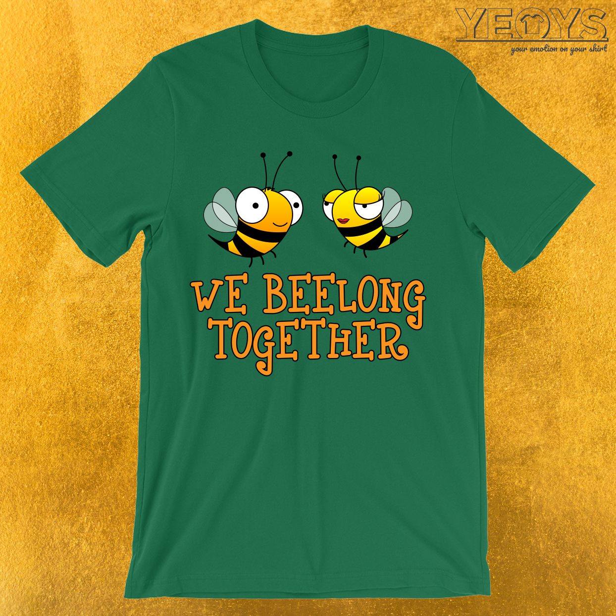 We Beelong Together T-Shirt