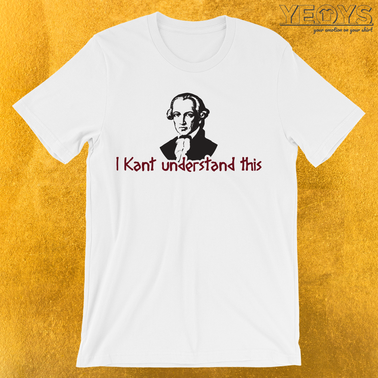 I Kant Understand This T-Shirt